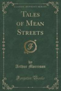 Tales Of Mean Streets (Classic Reprint) - 2852957572