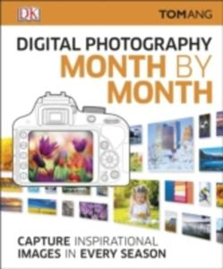 Digital Photography Month By Month - 2846937415