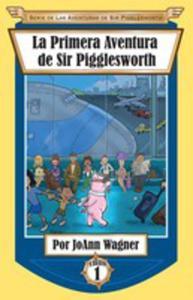 Sir Pigglesworth's First Adventure - 2855808472