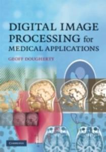 Digital Image Processing For Medical Applications - 2843683573