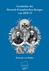 Geschichte Des Deutsch - Franzosischen Krieges Von 1870 - 71 - 2857210679