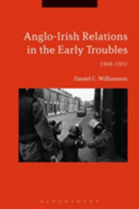 Anglo-irish Relations In The Early Troubles - 2849521467
