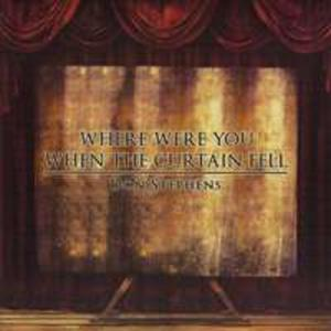 Where Were You When The Curtain Fell - 2839790407