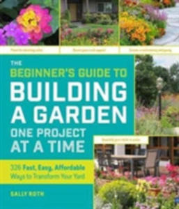 Building A Garden One Project At A Time - 2847454703