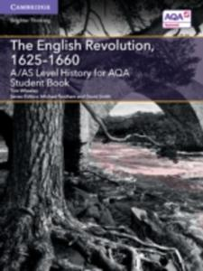 A / As Level History For Aqa The English Revolution, 1625 - 1660 Student Book - 2860401351