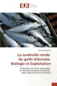 La Sardinelle Ronde Du Golfe D'annaba Biologie Et Exploitation - 2860702763
