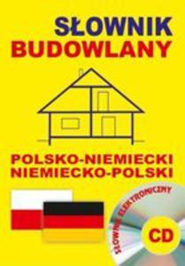Słownik Budowlany Polsko - Niemiecki Niemiecko - Polski + Cd (Słownik Elektroniczny) - 2841475676