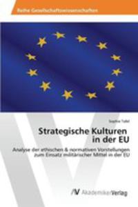 Strategische Kulturen In Der Eu - 2857258407