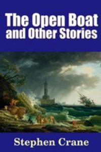 The Open Boat And Other Stories - 2853963876