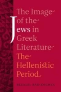 The Image Of The Jews In Greek Literature - 2840410481
