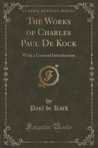 The Works Of Charles Paul De Kock - 2852986763