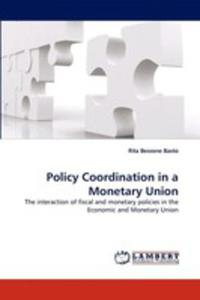Policy Coordination In A Monetary Union - 2857077996