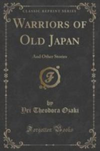 Warriors Of Old Japan - 2854021185