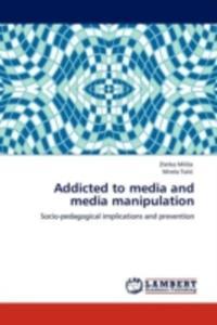 Addicted To Media And Media Manipulation - 2870740250