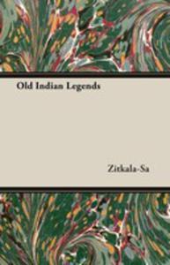 Old Indian Legends - 2848625821