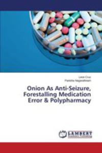 Onion As Anti-seizure, Forestalling Medication Error & Polypharmacy - 2857254890