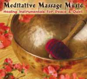 Meditative Massage Music: Healing Instrumentals - 2839717534