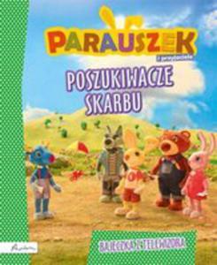 Parauszek I Przyjaciele. Poszukiwacze Skarbu - 2840232574