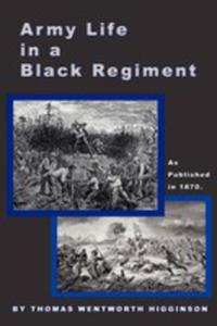 Army Life In A Black Regiment - 2849499635