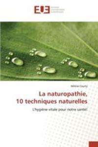 La Naturopathie, 10 Techniques Naturelles - 2857259955