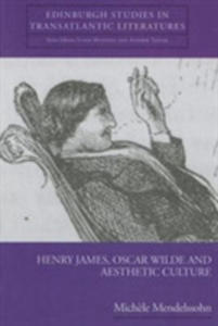 Henry James, Oscar Wilde And Aesthetic Culture - 2849915461