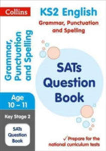 Ks2 Grammar, Punctuation And Spelling National Test Question Book - 2845358194