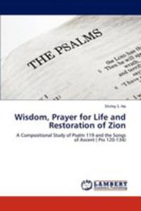 Wisdom, Prayer For Life And Restoration Of Zion - 2870737660