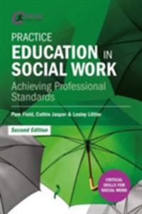 Practice Education In Social Work - 2840416785