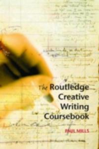 The Routledge Creative Writing Coursebook - 2847656375