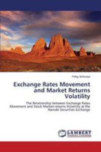 Exchange Rates Movement And Market Returns Volatility - 2857266249