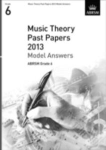 Music Theory Past Papers 2013 Model Answers, Abrsm Grade 6 - 2849506367
