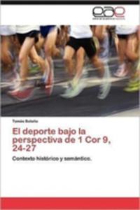 El Deporte Bajo La Perspectiva De 1 Cor 9, 24 - 27 - 2870824756