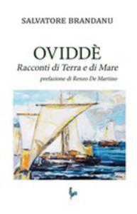 Ovvid`e. Racconti Di Terra E Di Mare - 2861212402
