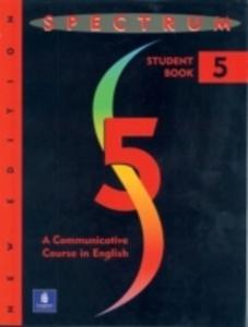 Spectrum 5: A Communicative Course In English, Level 5 - 2840025029