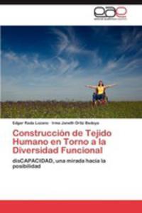 Construccion De Tejido Humano En Torno A La Diversidad Funcional - 2870844997