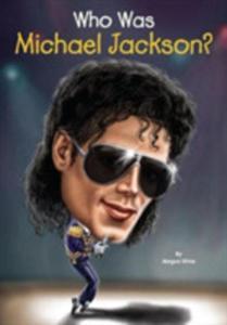 Who Was Michael Jackson? - 2849938508