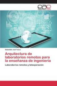Arquitectura De Laboratorios Remotos Para La Ense~nanza De Ingeniería - 2857263835