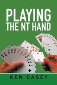 Playing The Nt Hand - 2853980779