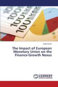 The Impact Of European Monetary Union On The Finance-growth Nexus - 2857242049