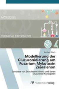 Modellierung Der Glucuronidierung Am Fusarium Mykotoxin Zearalenon - 2857260939