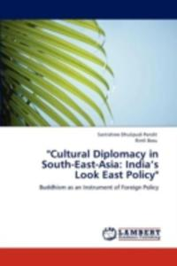Cultural Diplomacy In South - East - Asia - 2860308652