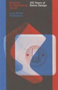 100 Years Of Swiss Typographic Design - 2841705062