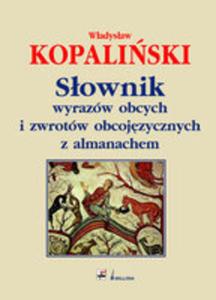 Słownik Wyrazów Obcych I Zwrotów Obcojęzycznych Z Almanachem - 2870239109