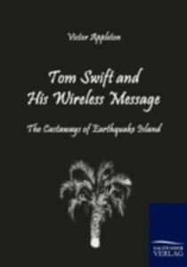 Tom Swift And His Wireless Message - 2857124811