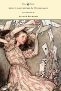 Alice's Adventures In Wonderland - Illustrated By Arthur Rackham - 2866678798