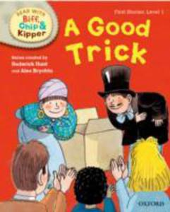 Oxford Reading Tree Read With Biff, Chip And Kipper: First Stories: Level 1: A Good Trick - 2847185412