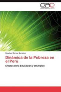 Dinamica De La Pobreza En El Peru - 2860371232