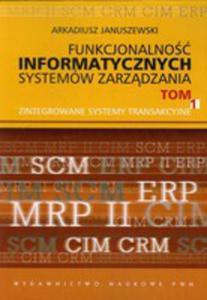 Funkcjonalność Informatycznych Systemów Zarządzania Tom 1 - 2876788902