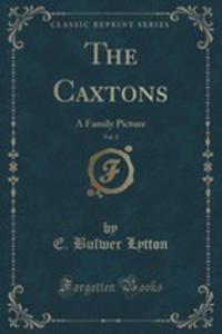 The Caxtons, Vol. 2 - 2852993655