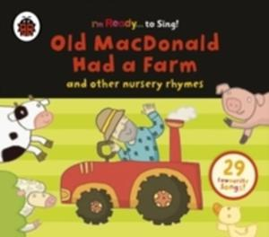 Old Macdonald Had A Farm And Other Classic Nursery Rhymes - 2848641128